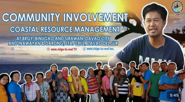 Community Involvement: CRM at Brgy. Binugao and Sirawan, Davao City and Brgy. Inawayan and Darong, Sta. Cruz, Davao del Sur
