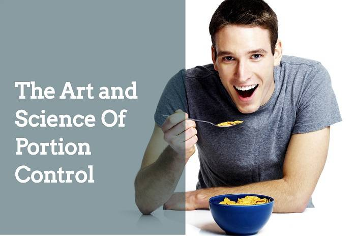 The Art and Science Of Portion Control
