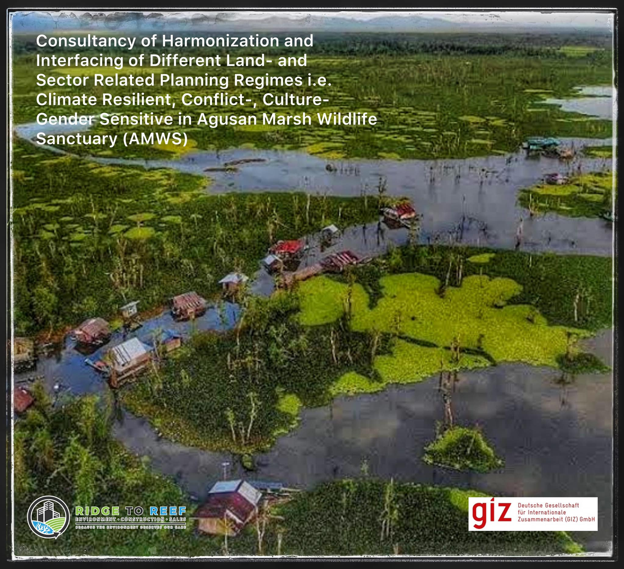R2R will undertake a project funded by GIZ for the Consultancy on Harmonization and Interfacing of Different Land in Agusan Marsh Wildlife Sanctuary (AMWS)