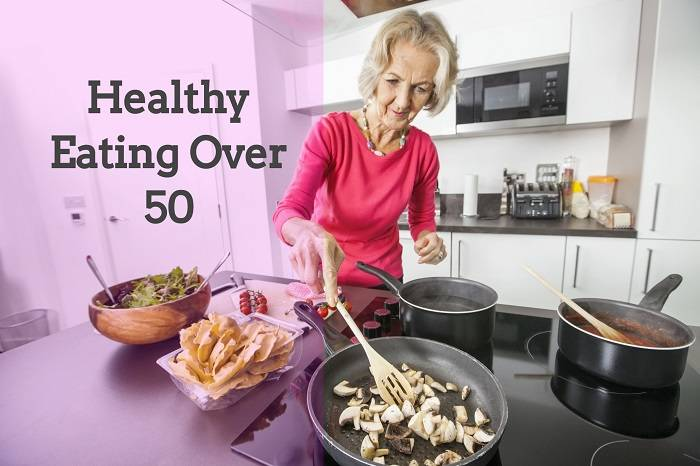 Healthy Eating Over 50